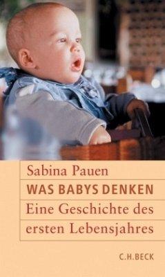 Was Babys denken - Pauen, Sabina