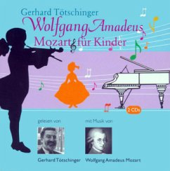 Mozart für Kinder, 2 Audio-CDs - Tötschinger, Gerhard