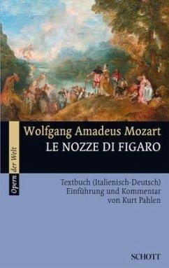 Die Hochzeit des FigaroLe nozze di Figaro