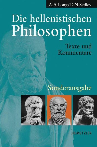 Die hellenistischen Philosophen. Sonderausgabe - Long, Arthur A.; Sedley, David N.