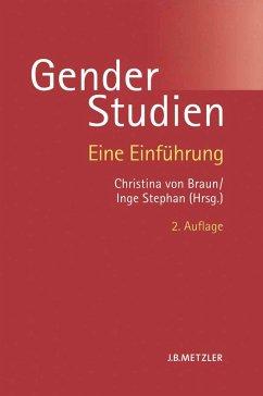 Gender-Studien - Braun, Christina von / Stephan, Inge (Hgg.)