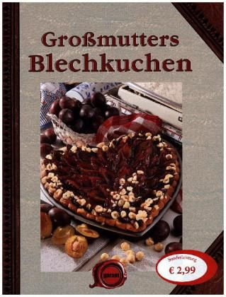 gro mutters blechkuchen buch. Black Bedroom Furniture Sets. Home Design Ideas
