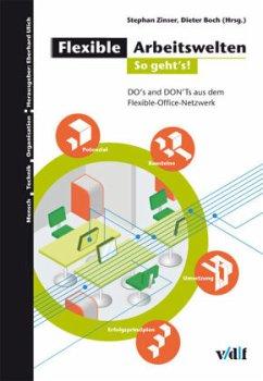 Flexible Arbeitswelten 2 - so gehts!
