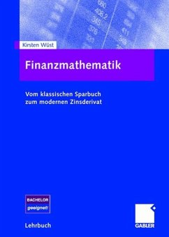 Finanzmathematik - Wüst, Kirsten