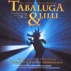 Tabaluga U.Lilli-Das Musical