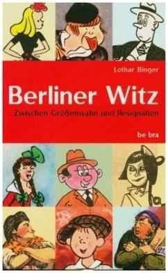 Berliner Witz - Binger, Lothar