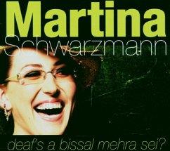 Deaf'S A Bissal Mehra Sei - Schwarzmann,Martina