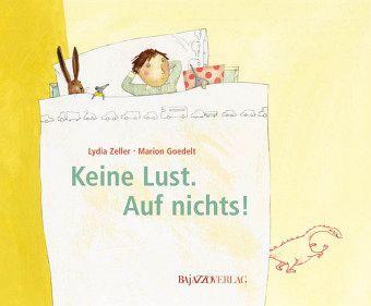 buecher buch deutschsprachige zeller lydia keine lust nichts
