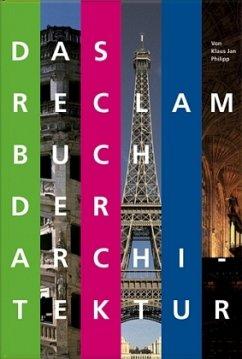 Das Reclam Buch der Architektur - Philipp, Klaus J.