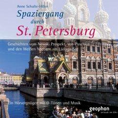 Spaziergang durch Sankt Petersburg, 1 Audio-CD - Schulte-Hillen, Anne