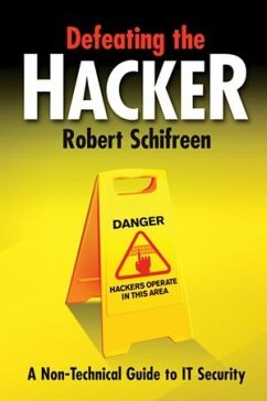Defeating the Hacker: A Non-Technical Guide to ...