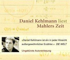 Mahlers Zeit, 3 Audio-CDs - Kehlmann, Daniel