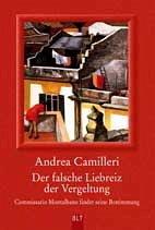 Der falsche Liebreiz der Vergeltung - Camilleri, Andrea