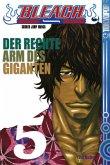 Der rechte Arm des Giganten / Bleach Bd.5