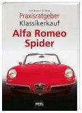 Praxisratgeber Klassikerkauf: Alfa Romeo Spider