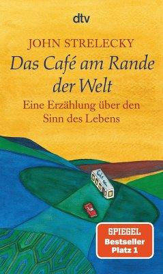 Das Cafe am Rande der Welt - Strelecky, John