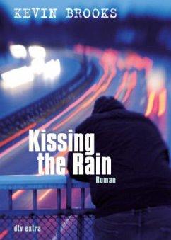 Kissing the Rain - Brooks, Kevin