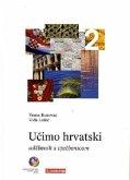 Lehr- und Übungsbuch / Ucimo hrvatski, Wir lernen Kroatisch Tl.2