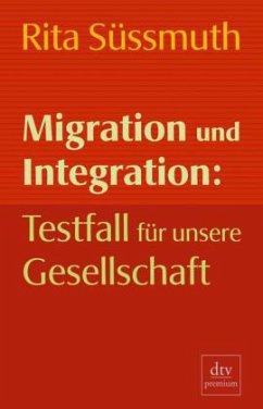 Migration und Integration - Süssmuth, Rita