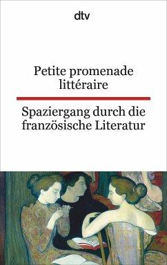 Spaziergang durch die französische Literatur. / Petite promenade littéraire - Beckerath, C. (Hrsg.)