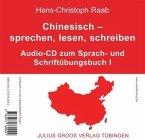 Chinesisch sprechen, lesen, schreiben 1. CD