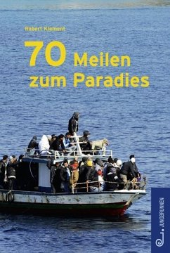 70 Meilen zum Paradies - Klement, Robert