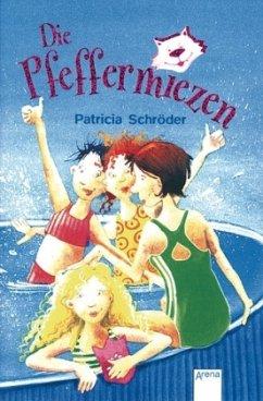 Die Pfeffermiezen - Schröder, Patricia