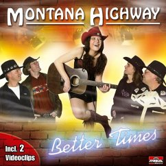 Better Times - Montana Highway
