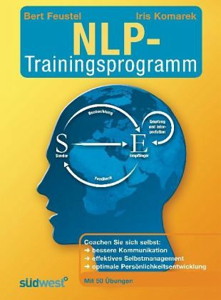 Das NLP-Trainingsprogramm - Feustel, Bert; Komarek, Iris