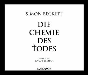 Die Chemie des Todes / David Hunter Bd.1 (6 Audio-CDs) - Beckett, Simon