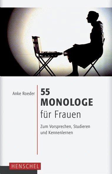 55 Monologe für Frauen - Roeder, Anke