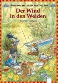 Der Wind in den Weiden / Kinderbuchklassiker zum Vorlesen