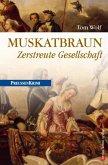 Muskatbraun / Preußen Krimi Bd.8