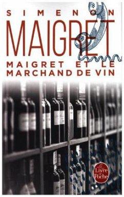 Maigret et le marchand de vin - Simenon, Georges