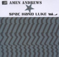 Amen Andrews Vs. Spac Hand Luke - Amen Andrews Vs. Spac Hand Luke