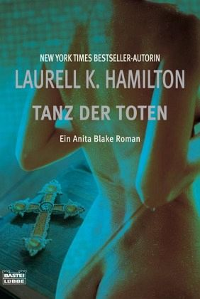 Tanz der Toten / Anita Blake Bd.6 - Hamilton, Laurell K.