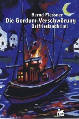 Die Gordum-Verschwörung / Hauptkommissar Greven Bd.1 - Flessner, Bernd