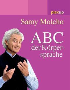 ABC der Körpersprache - Molcho, Samy