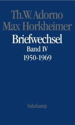 Briefe und Briefwechsel - Adorno, Theodor W.; Horkheimer, Max