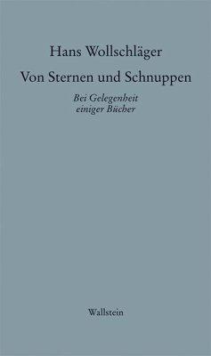 Von Sternen und Schnuppen II - Wollschläger, Hans