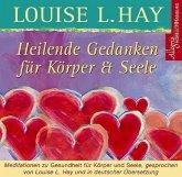 Heilende Gedanken für Körper & Seele, 1 Audio-CD
