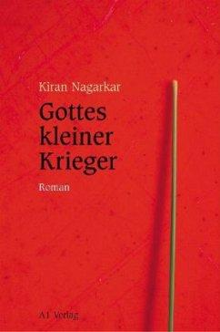 Gottes kleiner Krieger - Nagarkar, Kiran