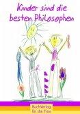 Kinder sind die besten Philosophen