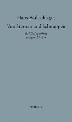 Schriften in Einzelausgaben. Von Sternen und Schnuppen I - Wollschläger, Hans