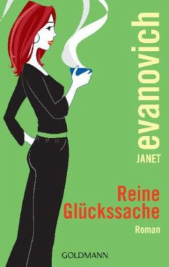 Reine Glückssache / Stephanie Plum Bd.9 - Evanovich, Janet