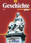 Geschichte plus. Neubearbeitung. 7./8. Schuljahr. Schülerbuch. Berlin