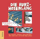 Die Kurzhosengang Bd.1 (3 Audio-CDs)
