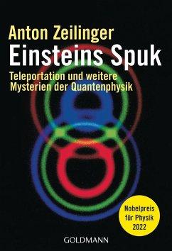 Einsteins Spuk - Zeilinger, Anton