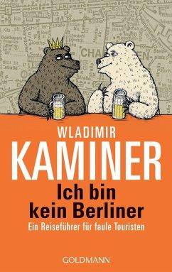 Ich bin kein Berliner - Kaminer, Wladimir