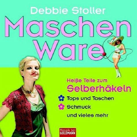 Maschen Ware - Stoller, Debbie